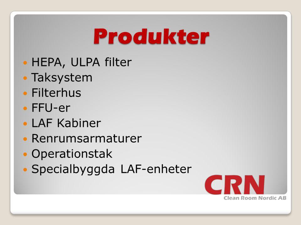Produkter  HEPA, ULPA filter  Taksystem  Filterhus  FFU-er  LAF Kabiner  Renrumsarmaturer  Operationstak  Specialbyggda LAF-enheter