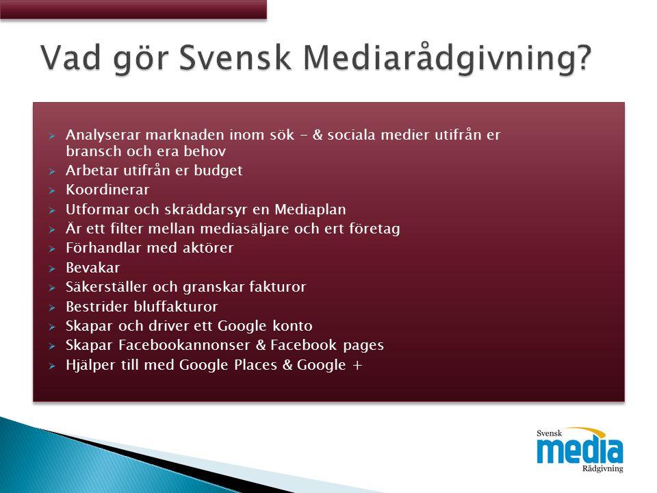  Mediarådgivning innebär att Svensk Mediarådgivning tar hand om hela processen från analys av aktörer, till inköp och uppföljning av er investering.