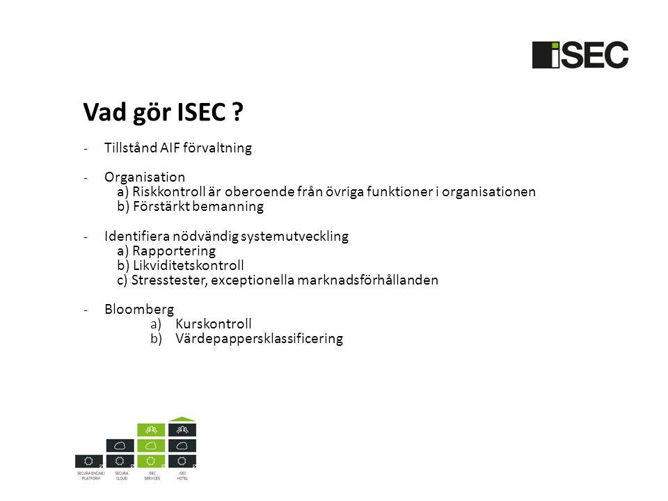 Vad gör ISEC .