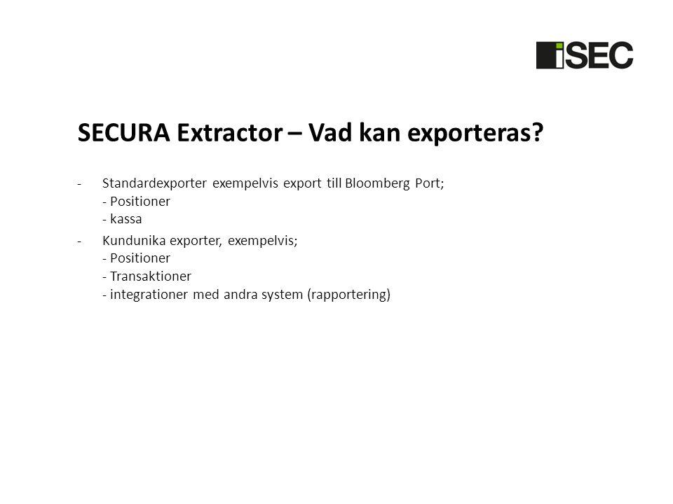 SECURA Extractor – Vad kan exporteras.