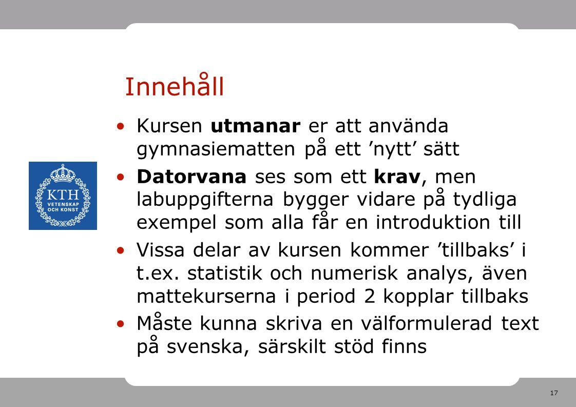 18 Litteratur •Boken Ingenjörens verktyg av Göran Grimvall (ISBN 978-91-44-04062-2), Studentlitteratur, 2007.