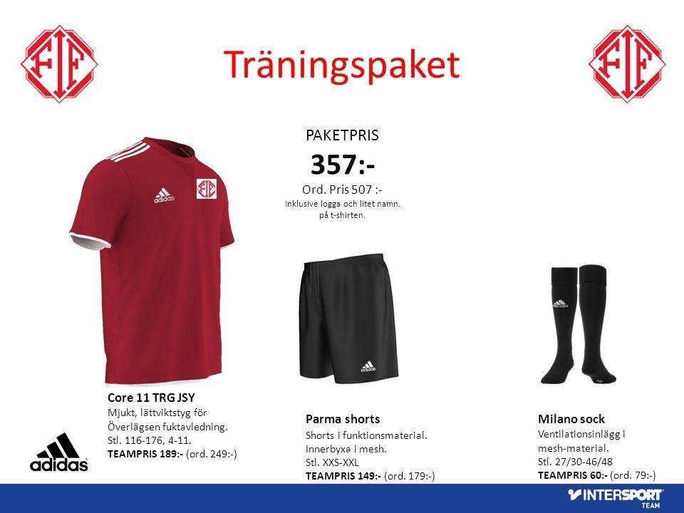 Träningspaket PAKETPRIS 357:- Ord. Pris 507 :- Inklusive logga och litet namn. på t-shirten. Core 11 TRG JSY Mjukt, lättviktstyg för Överlägsen fuktav