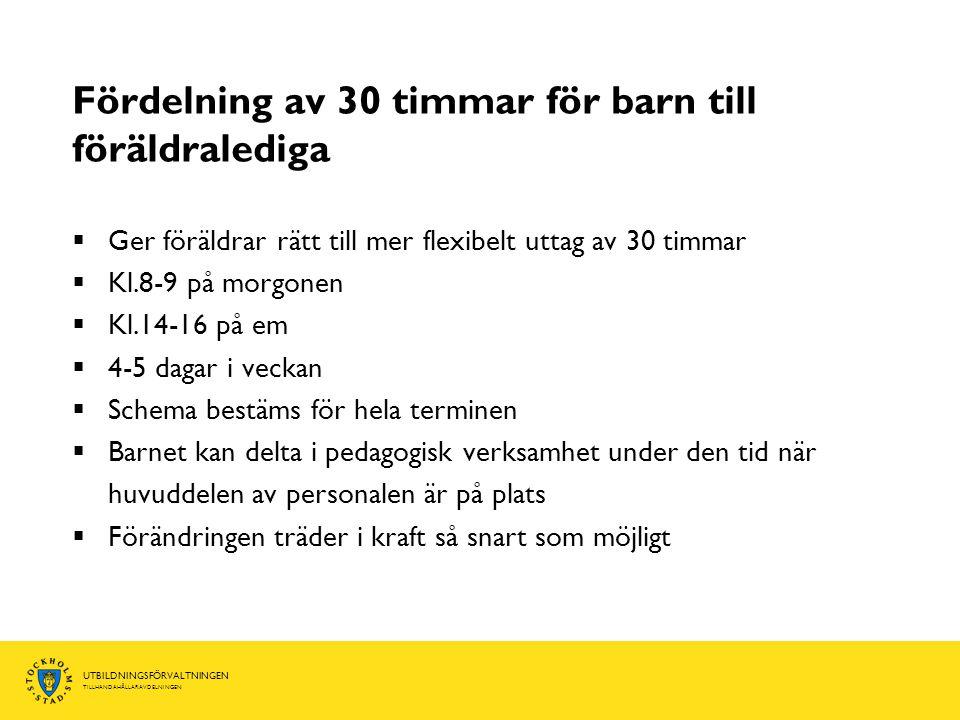 UTBILDNINGSFÖRVALTNINGEN TILLHANDAHÅLLARAVDELNINGEN Mer information om beslutet Gå in på stockholm.se/insyn Välj Kommunfullmäktige