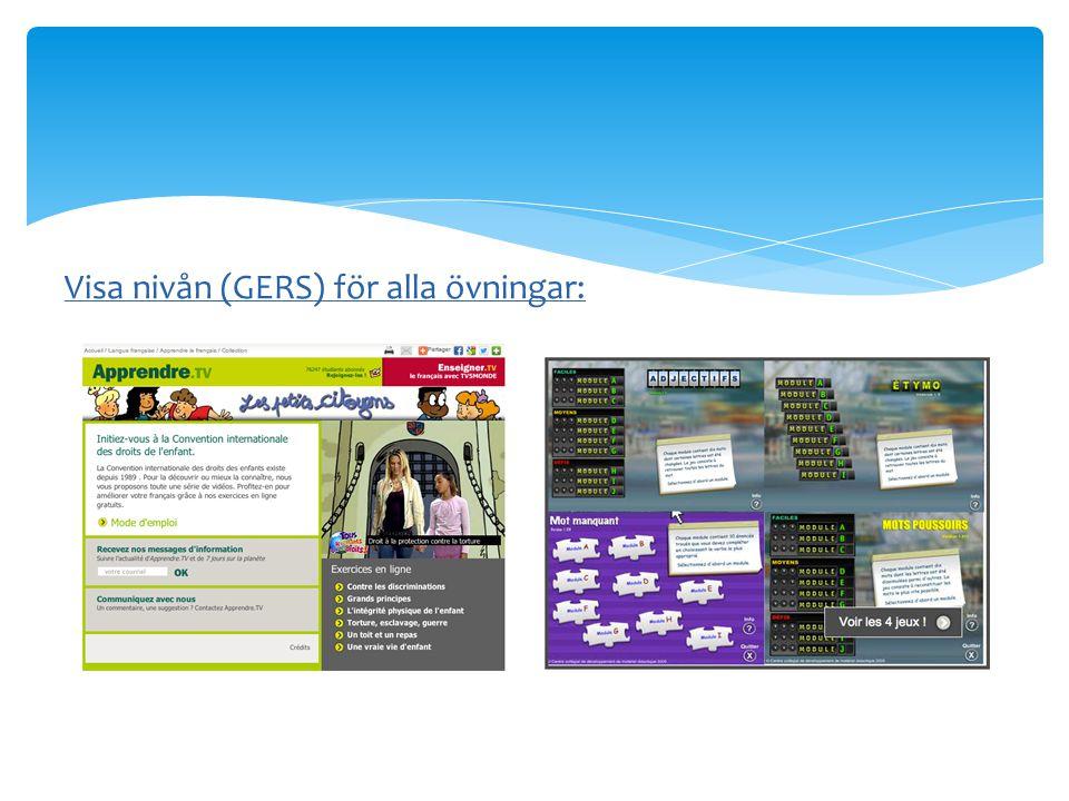 Visa nivån (GERS) för alla övningar: