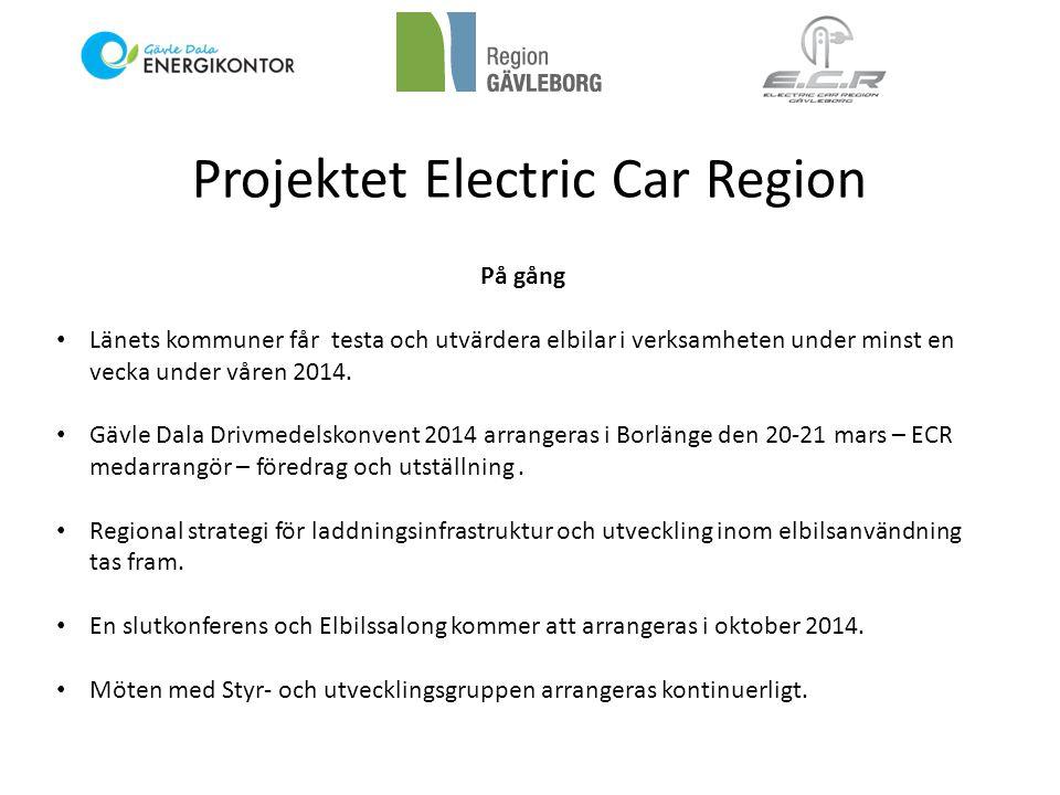 Projektet Electric Car Region På gång • Länets kommuner får testa och utvärdera elbilar i verksamheten under minst en vecka under våren 2014. • Gävle
