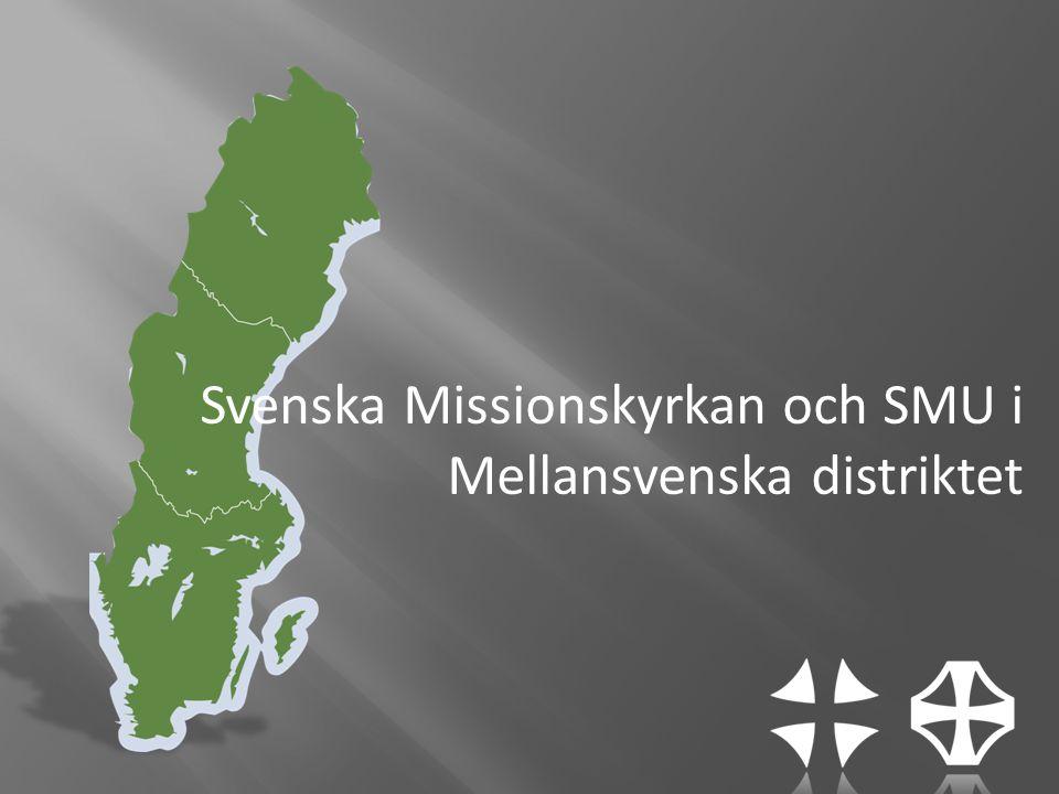 Svenska Missionskyrkan och SMU i Mellansvenska distriktet