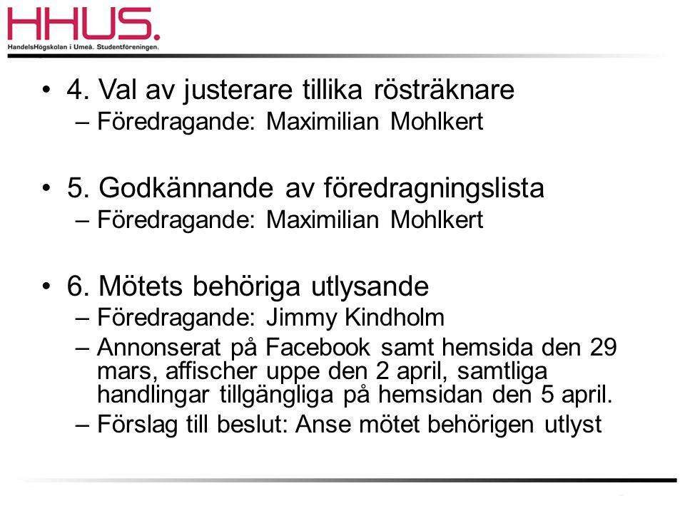 Styrelsens propositioner (7/7) •Instiftande av Redaktionschef i Ekbladet –Bakgrund: Under det gångna året har ambitionen varit att ha ett större fokus på lönsamheten avseende Ekbladet.
