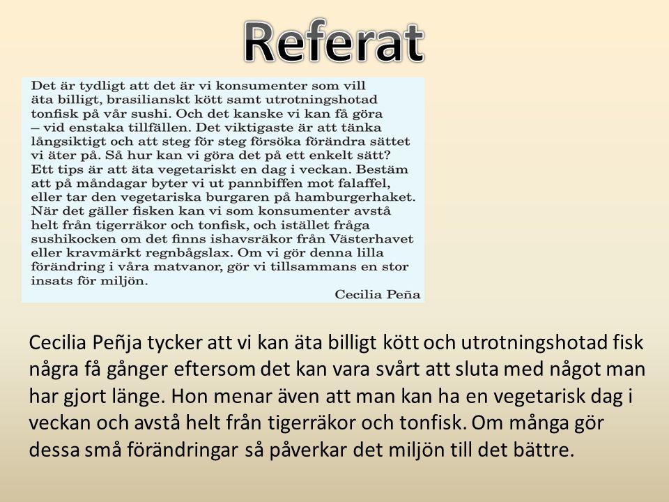 Uppgift • Referera denna text.