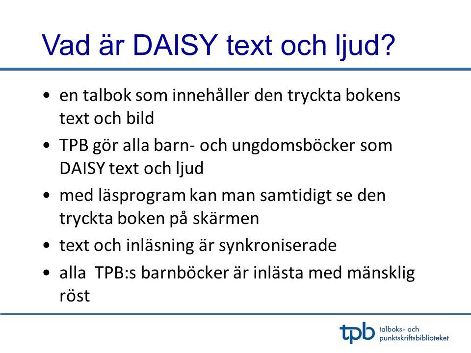 Vad är DAISY text och ljud.