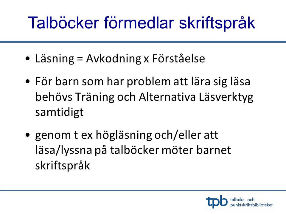 Praktiska tips Olika sätt att läsa •TPB i samarbete med BTJ förlag, 2008 •Redaktör Jenny Nilsson