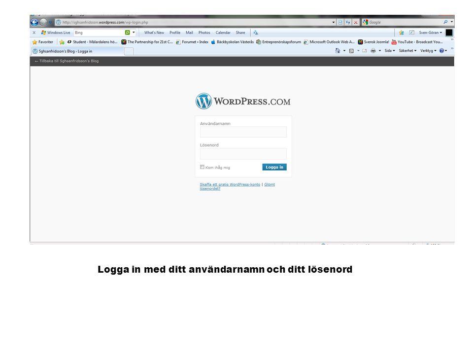 Logga in med ditt användarnamn och ditt lösenord