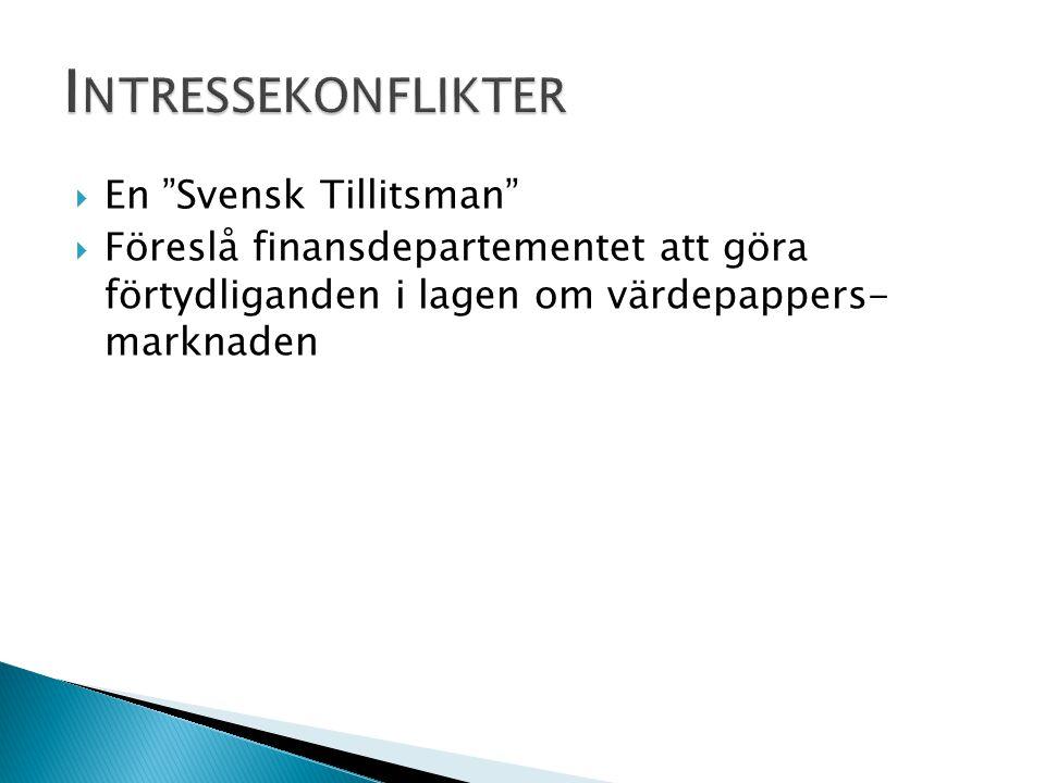 """ En """"Svensk Tillitsman""""  Föreslå finansdepartementet att göra förtydliganden i lagen om värdepappers marknaden"""