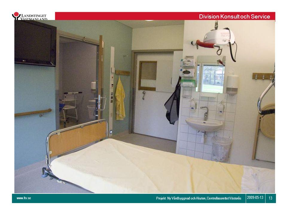 www.ltv.se Projekt Ny Vårdbyggnad och Akuten, Centrallasarettet Västerås Division Konsult och Service 13 2009-05-13