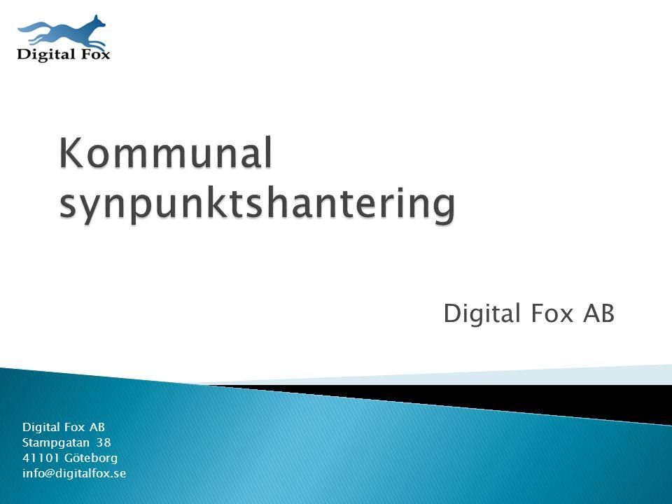 Digital Fox AB Stampgatan 38 41101 Göteborg info@digitalfox.se