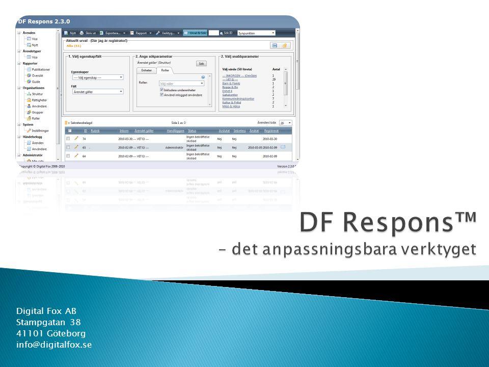  Brittmarie Ahlm, Karlskoga kommun Anledningen till att vi valde DF Respons var användarvänligheten för sällananvändarna.