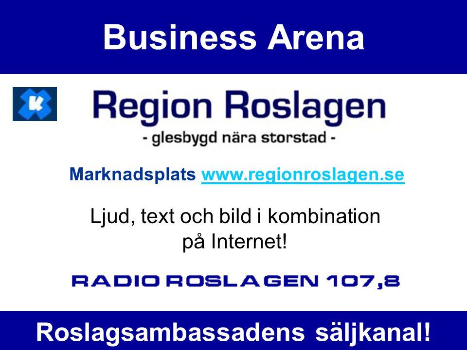Business Arena Ljud, text och bild i kombination på Internet.