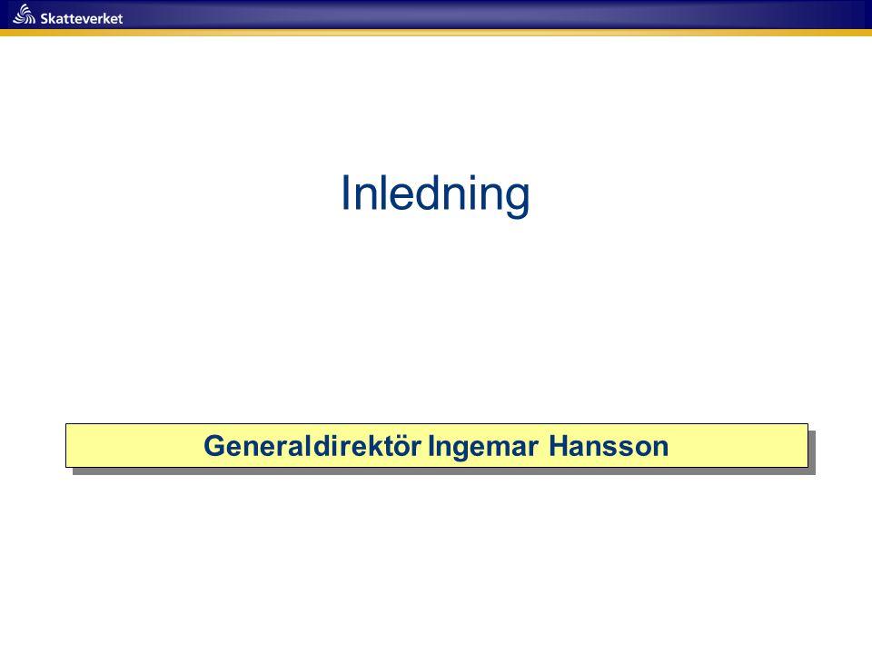 Inledning Generaldirektör Ingemar Hansson