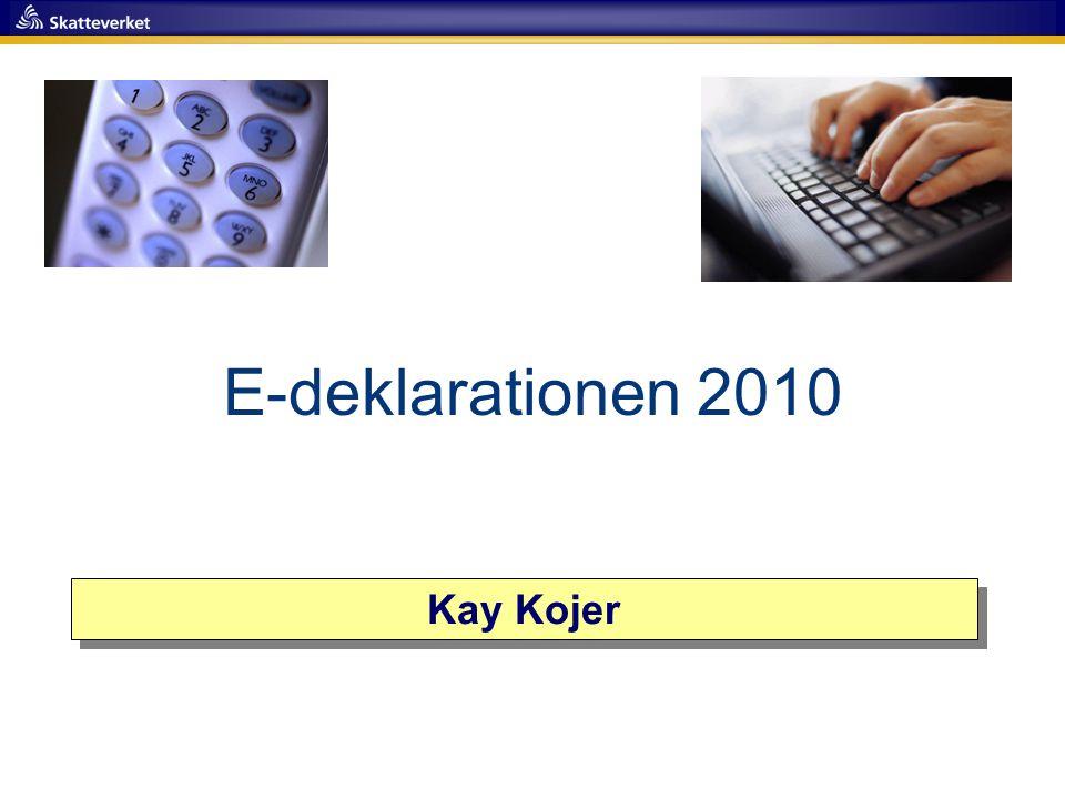 Kay Kojer E-deklarationen 2010