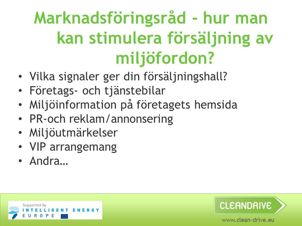 www.clean-drive.eu Marknadsföringsråd - hur man kan stimulera försäljning av miljöfordon.