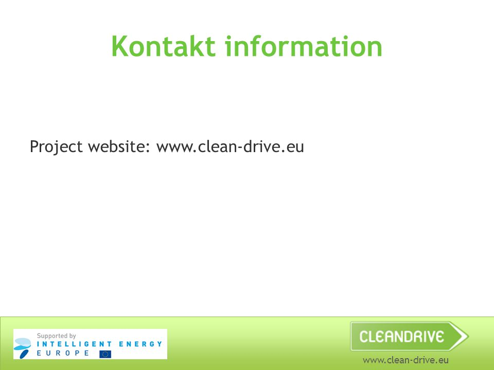 www.clean-drive.eu Kontakt information Project website: www.clean-drive.eu
