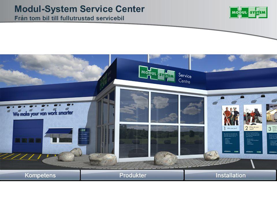 Modul-System Service Center Från tom bil till fullutrustad servicebil InstallationKompetensProdukter