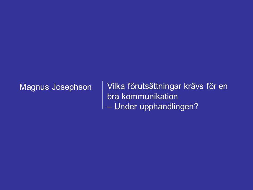 Magnus Josephson AB – Framgångsrik försäljning mot offentlig sektor 22 februari 2011 Forum för offentlig upphandling 38 Vilka förutsättningar krävs fö