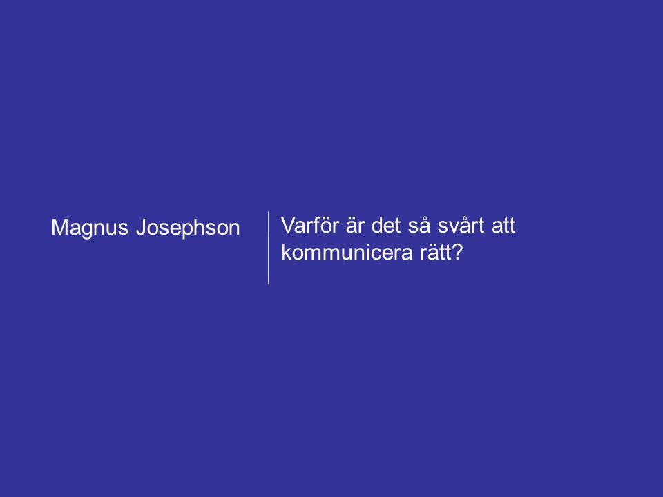 Magnus Josephson AB – Framgångsrik försäljning mot offentlig sektor 22 februari 2011 Forum för offentlig upphandling 4 Varför är det så svårt att komm