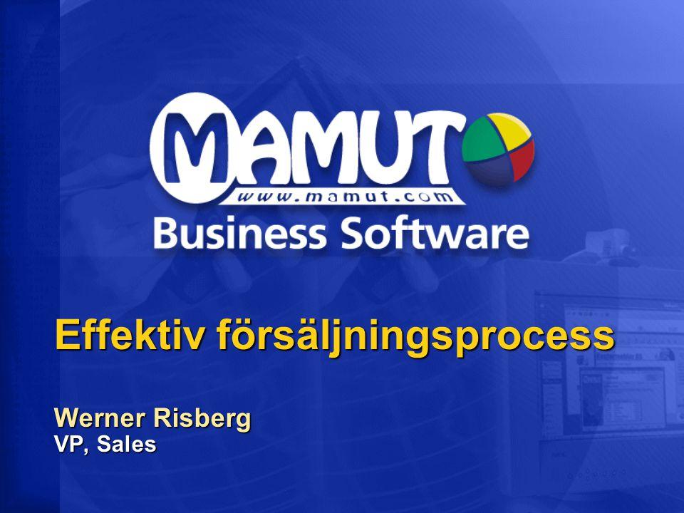 Agenda  Traditionell försäljningsprocess  Mamuts försäljningsprocess  Behovsanalys  Closing  3 huvudgrupper av kunder  Genomgång PPT och MBS
