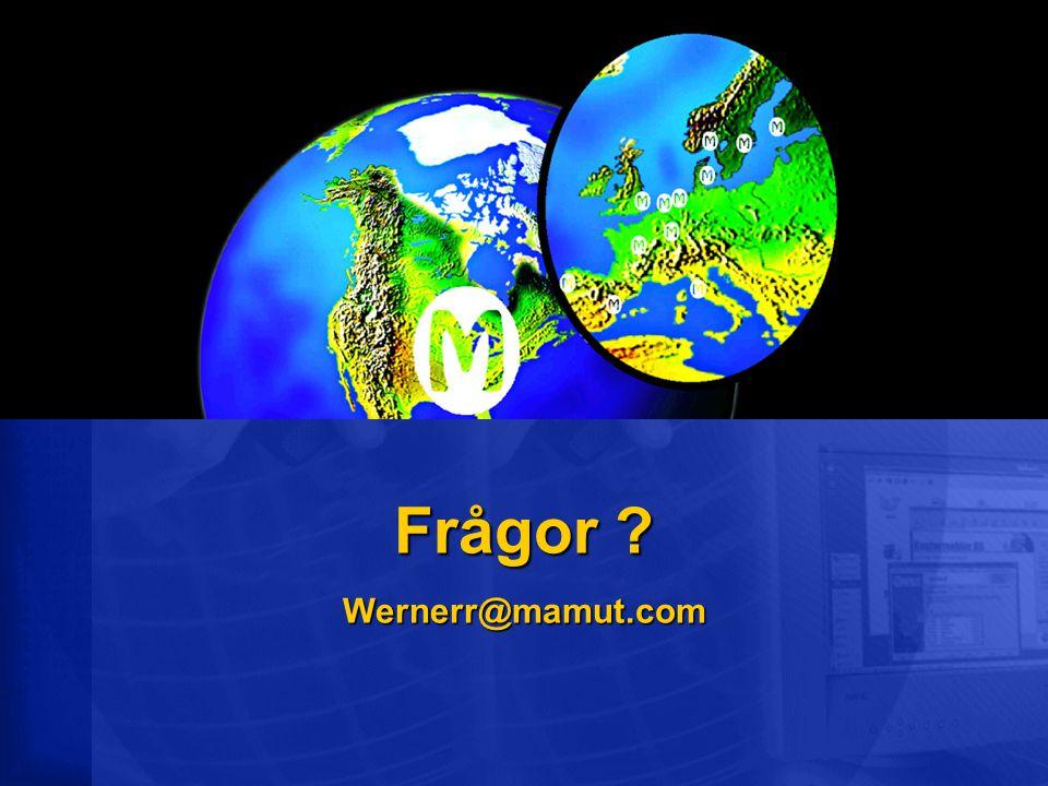 Frågor ? Wernerr@mamut.com