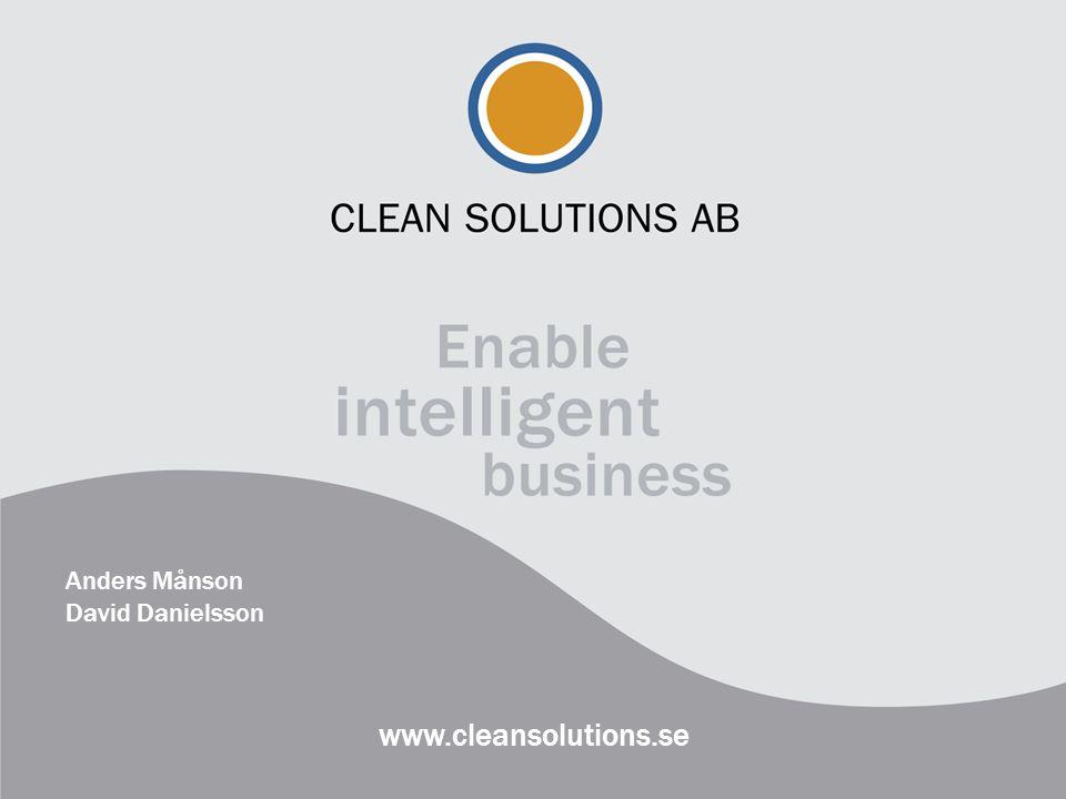 www.cleansolutions.se Anders Månson David Danielsson