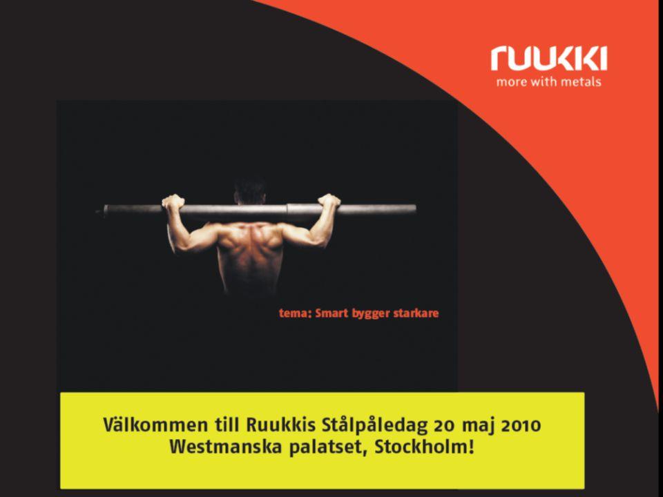 20.5.2010 Stockholm | www.ruukki.com | Anders Spåls - Stålpåledagen1