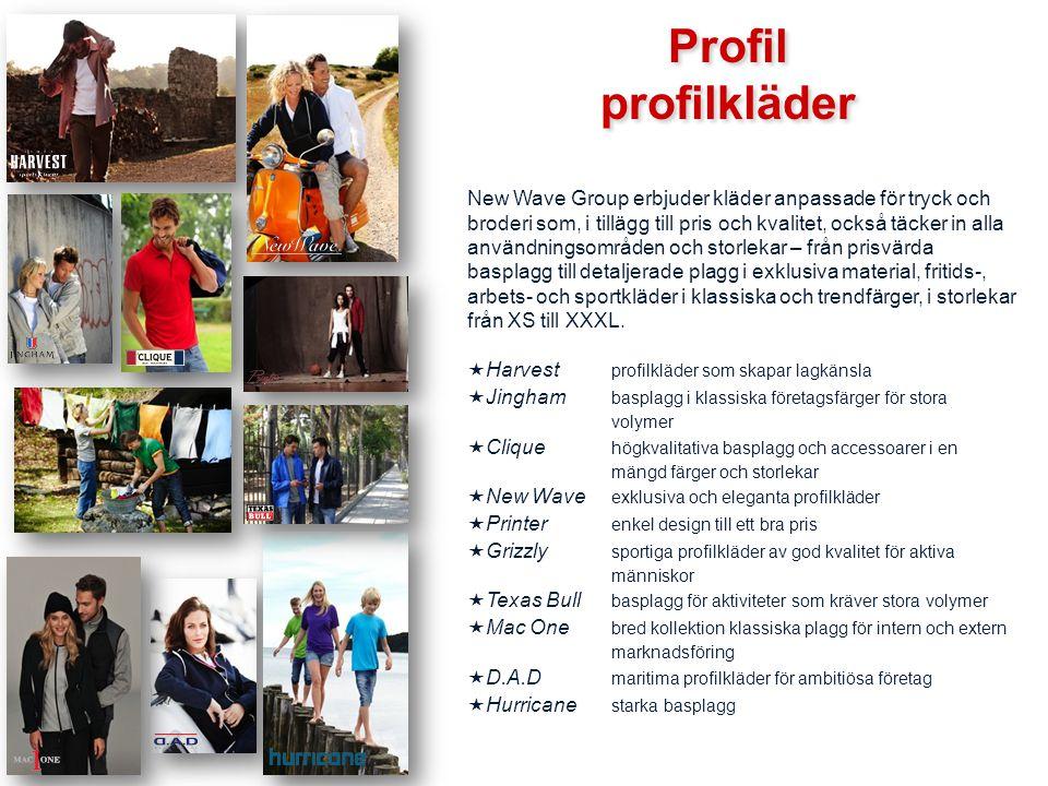 Profil profilprodukter Profil profilprodukter Konceptet profilprodukter är brett och segmentet täcker en mängd olika produkter och prisklasser.