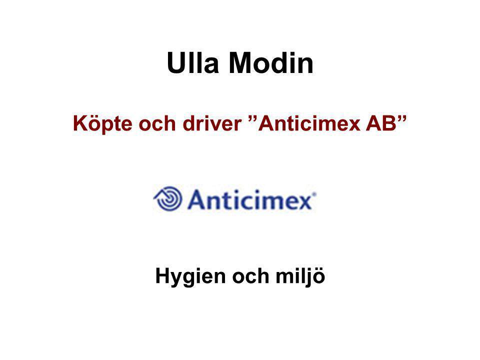 """Ulla Modin Köpte och driver """"Anticimex AB"""" Hygien och miljö"""