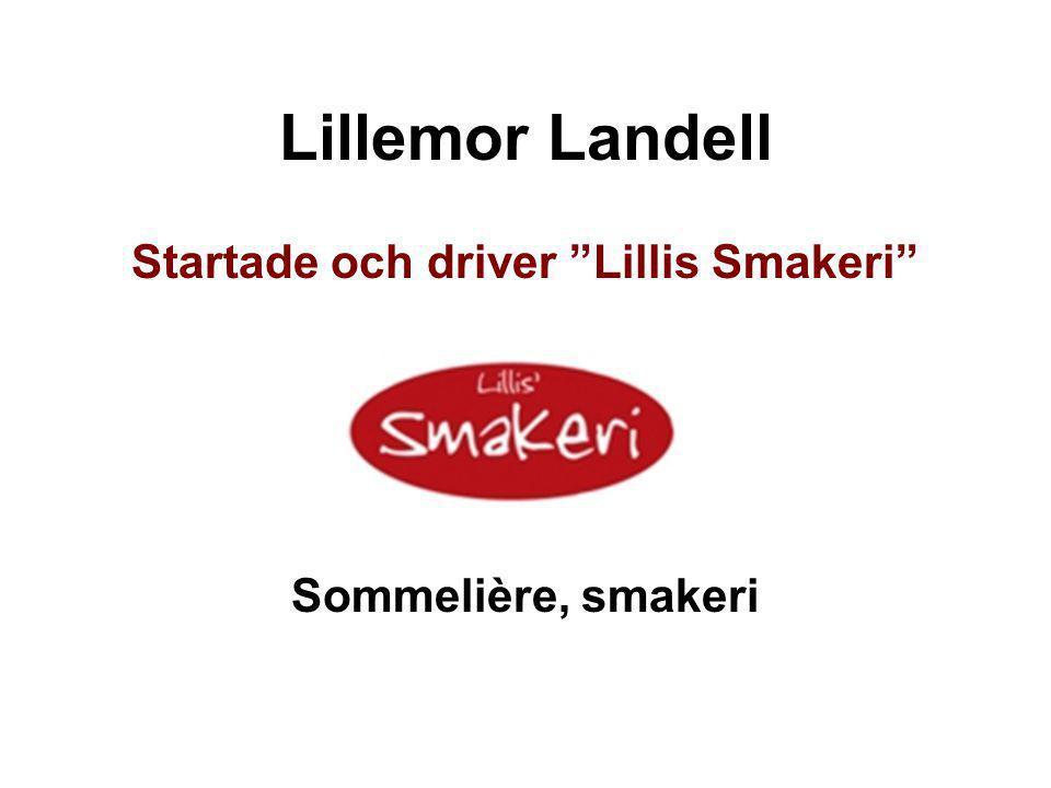 """Lillemor Landell Startade och driver """"Lillis Smakeri"""" Sommelière, smakeri"""