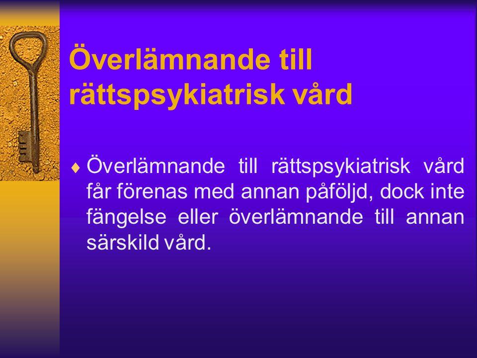 Dopningsmedel får inte  Införas till landet  Överlåtas  Framställas  Förvärvas i överlåtelsesyfte  Bjudas ut till försäljning  Innehas, eller  Brukas.
