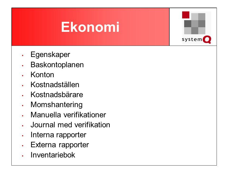 Ekonomi • Egenskaper • Baskontoplanen • Konton • Kostnadställen • Kostnadsbärare • Momshantering • Manuella verifikationer • Journal med verifikation