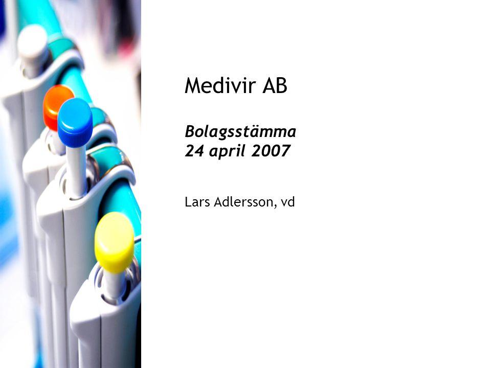 Medivir AB Bolagsstämma 24 april 2007 Lars Adlersson, vd
