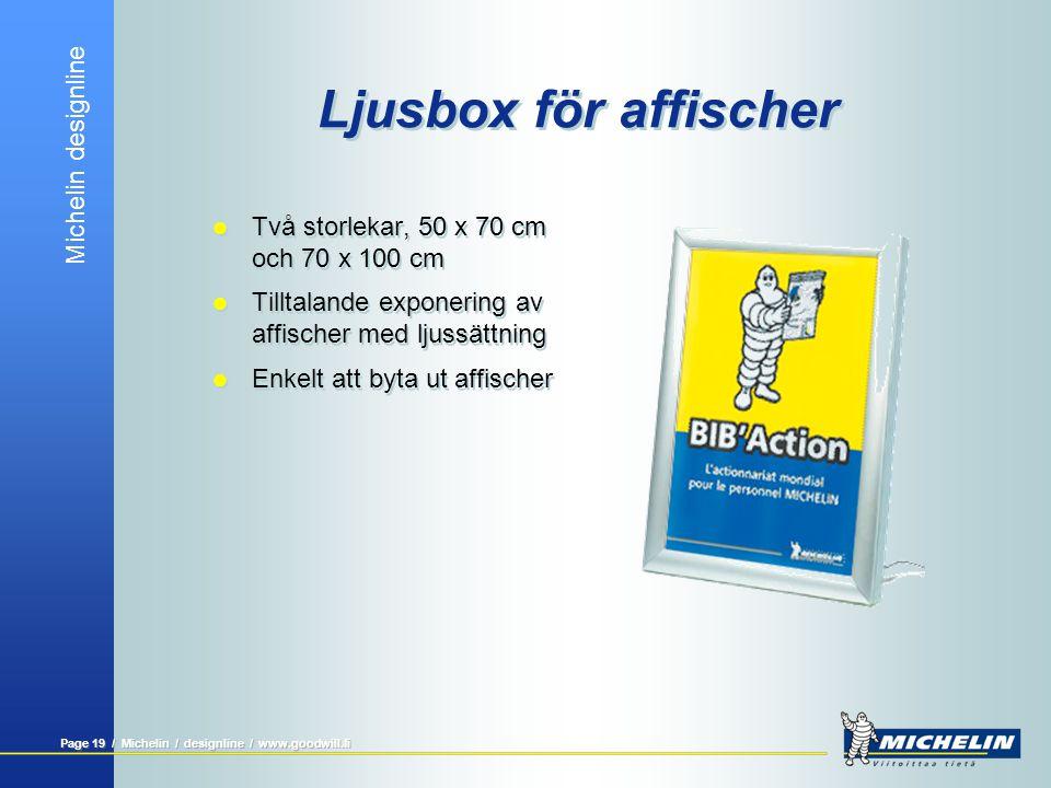 Michelin designline Page 18 / Michelin / designline / www.goodwill.fi TV/Videostativ för barn  Fritt stående  Tar liten plats  En hylla för videokassetter, målarböcker m.m.