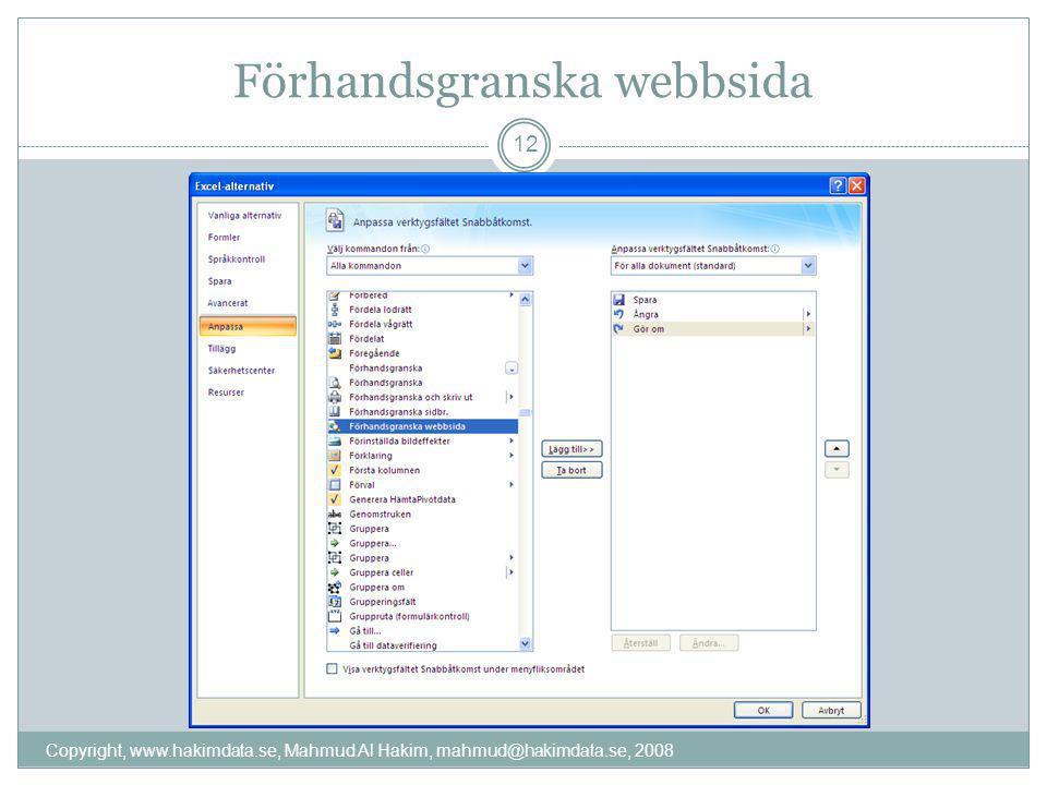 Förhandsgranska webbsida 12 Copyright, www.hakimdata.se, Mahmud Al Hakim, mahmud@hakimdata.se, 2008