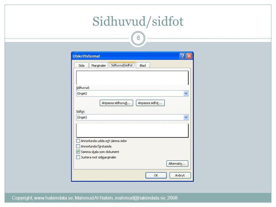 Sidhuvud/sidfot 6 Copyright, www.hakimdata.se, Mahmud Al Hakim, mahmud@hakimdata.se, 2008