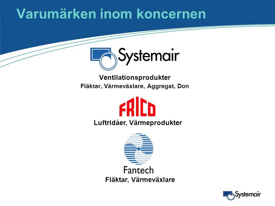 Ventilationsprodukter Fläktar, Värmeväxlare, Aggregat, Don Luftridåer, Värmeprodukter Fläktar, Värmeväxlare Varumärken inom koncernen