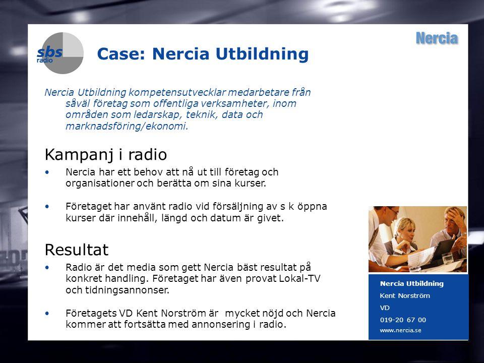 DENMARK SWEDEN FINLAND NORWAY 12 Case: Nercia Utbildning Nercia Utbildning kompetensutvecklar medarbetare från såväl företag som offentliga verksamheter, inom områden som ledarskap, teknik, data och marknadsföring/ekonomi.