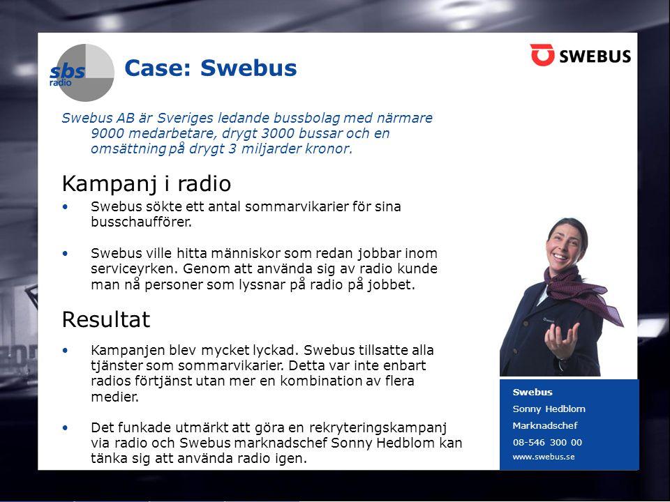 DENMARK SWEDEN FINLAND NORWAY 8 Case: Swebus Swebus AB är Sveriges ledande bussbolag med närmare 9000 medarbetare, drygt 3000 bussar och en omsättning på drygt 3 miljarder kronor.