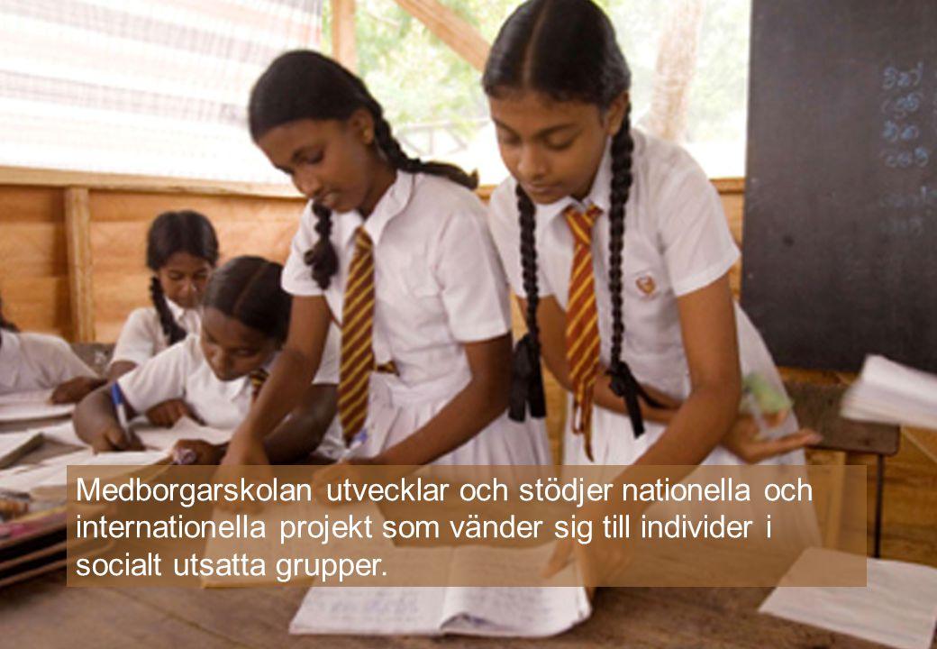 www.medborgarskolan.se Medborgarskolan utvecklar och stödjer nationella och internationella projekt som vänder sig till individer i socialt utsatta gr