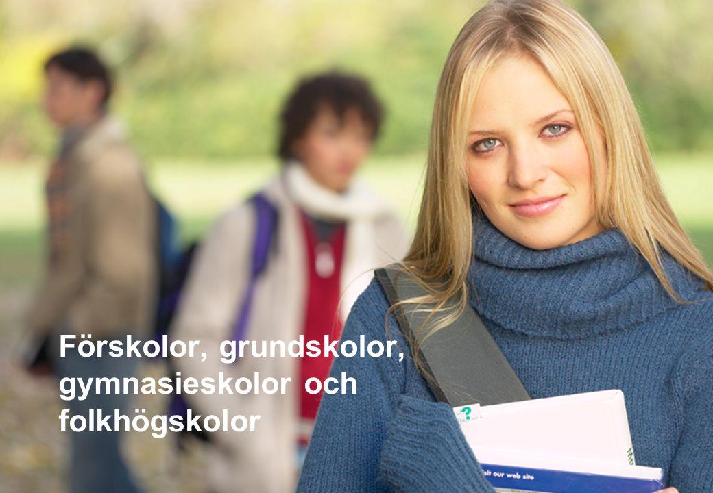 www.medborgarskolan.se Förskolor, grundskolor, gymnasieskolor och folkhögskolor