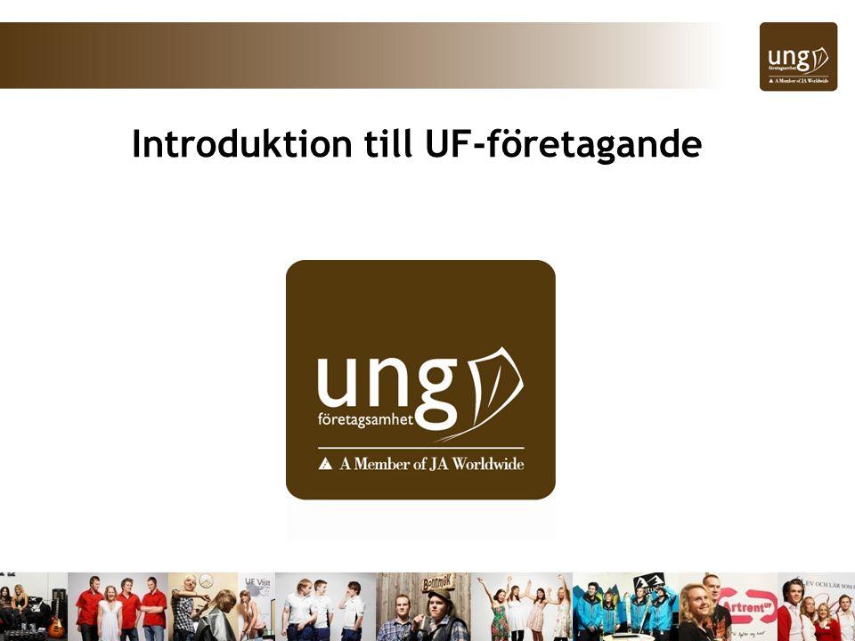 Starta – driva – avveckla Idén – Resan - insikt Nytt UF-år - Nya idéer!