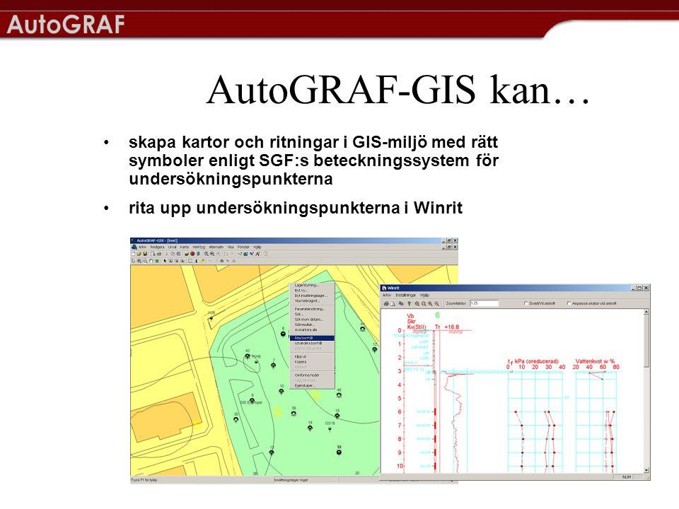 AutoGRAF-GIS kan… •skapa kartor och ritningar i GIS-miljö med rätt symboler enligt SGF:s beteckningssystem för undersökningspunkterna •rita upp undersökningspunkterna i Winrit