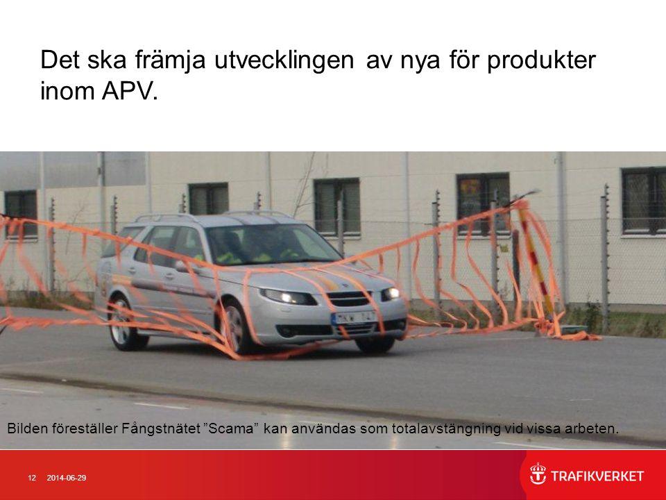 """122014-06-29 Det ska främja utvecklingen av nya för produkter inom APV. Bilden föreställer Fångstnätet """"Scama"""" kan användas som totalavstängning vid v"""