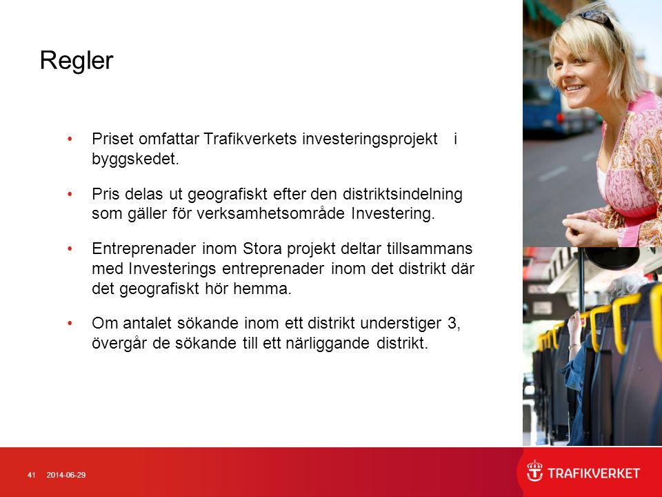 412014-06-29 Regler •Priset omfattar Trafikverkets investeringsprojekt i byggskedet. •Pris delas ut geografiskt efter den distriktsindelning som gälle
