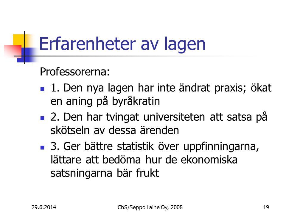 Erfarenheter av lagen Professorerna:  1.